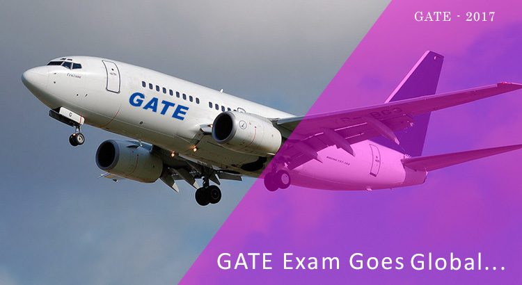 gate Exam goes global