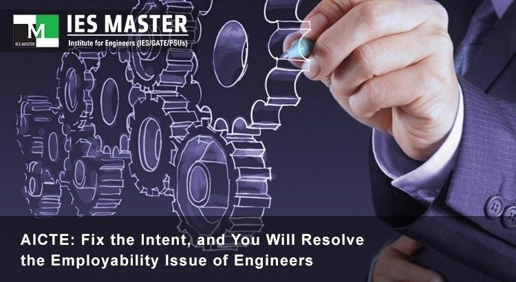 AICTE: Fix the Intent, and You Will Resolve the Employability Issue of Engineers