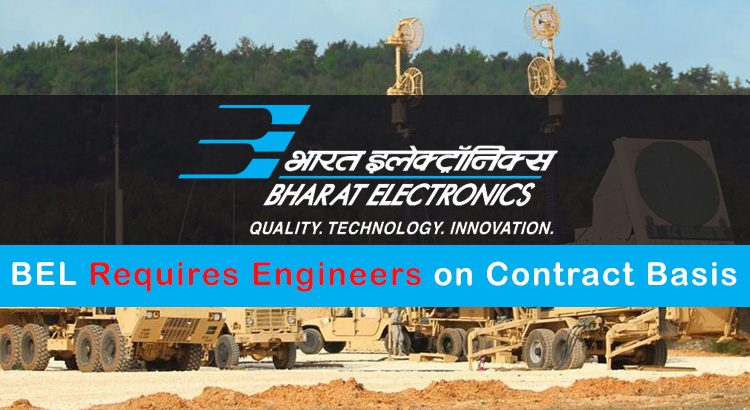 BEL Requires Engineers on Contract Basis