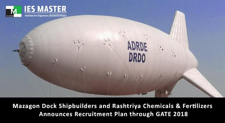 Mazagon Dock Shipbuilders and Rashtriya Chemicals & Fertilizers Announces Recruitment Plan through GATE 2018