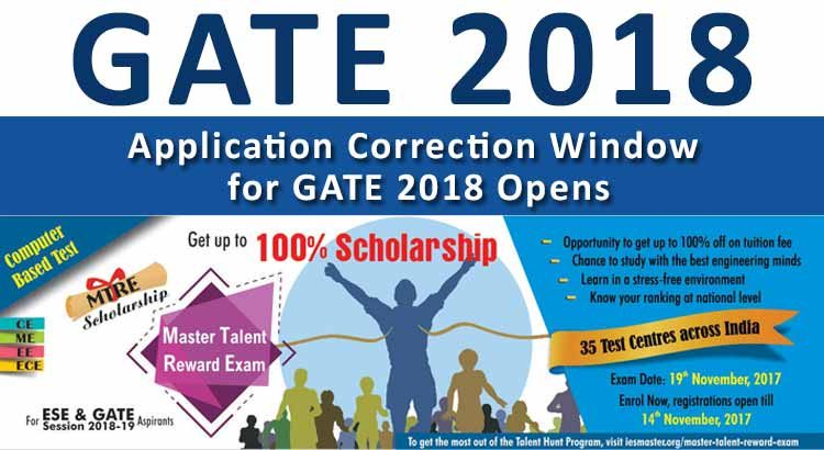 Application Correction Window for GATE 2018 Opens
