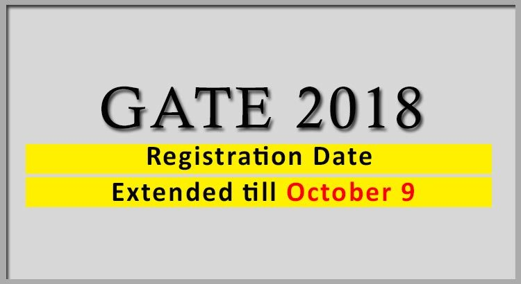 Registration-Date-for-GATE-2018-Extended-till-October-9