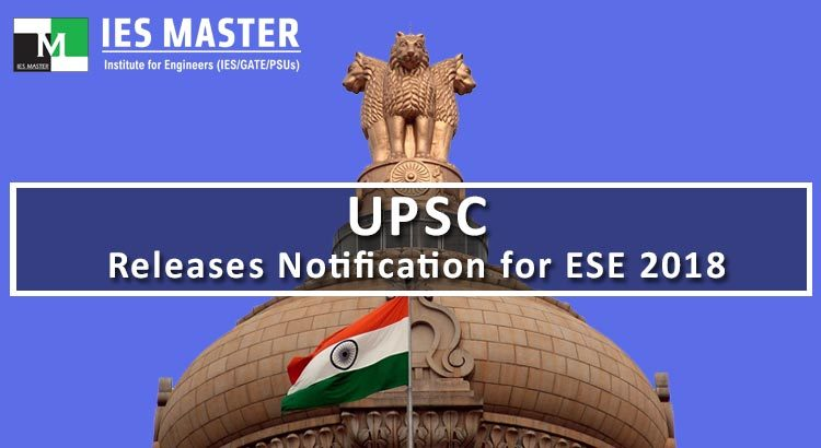 UPSC-Releases-Notification-for-ESE-2018