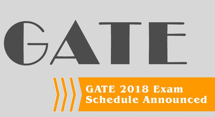 GATE 2018 Exam Schedule Announced