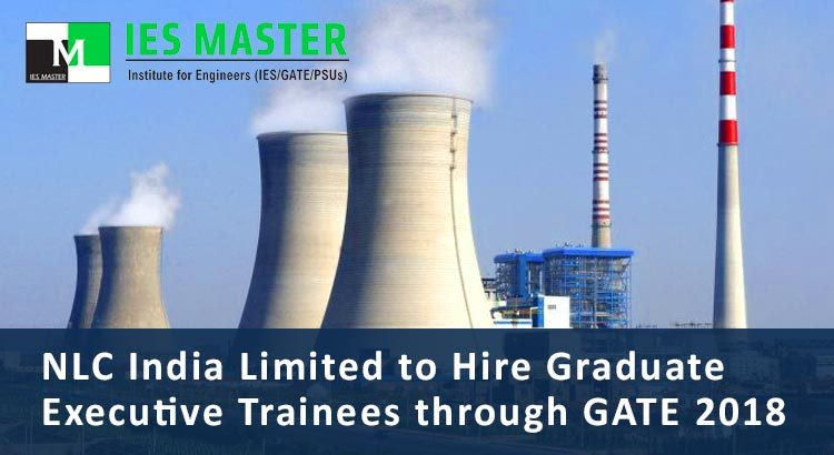 NLC-India-Limited-to-Hire-Graduate-Executive-Trainees-through-GATE-2018