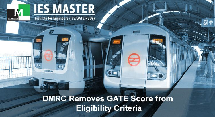 DMRC Removes GATE Score from Eligibility Criteria