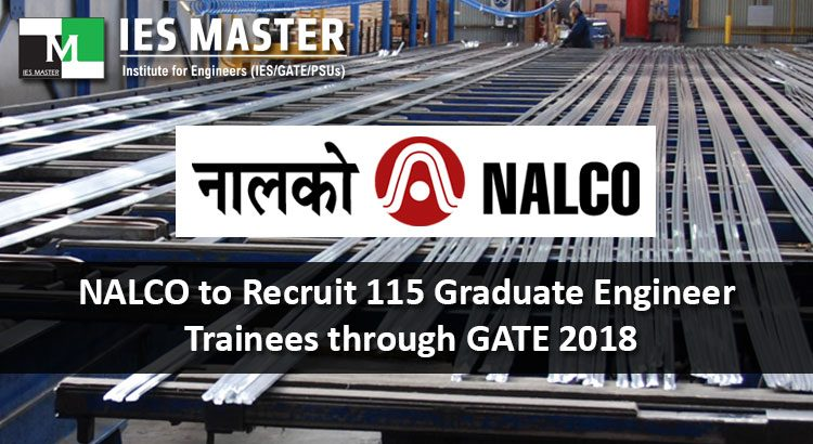 NALCO to Recruit 115 Graduate Engineer Trainees through GATE 2018