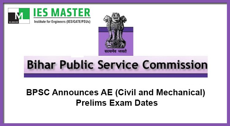 BPSC-Announces-AE-(Civil-and-Mechanical)-Prelims-Exam-Dates