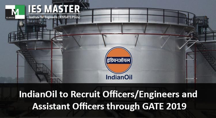 IndianOil-to-Recruit-Officers-Engineers-and-Assistant-Officers-through-GATE-2019