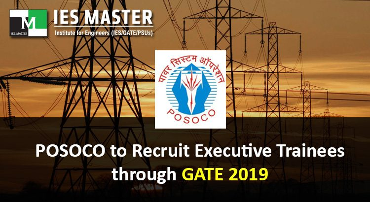 POSOCO-to-Recruit-Executive-Trainees-through-GATE-2019
