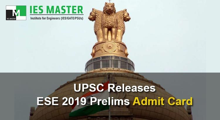 UPSC-Releases-ESE-2019-Prelims-Admit-Card