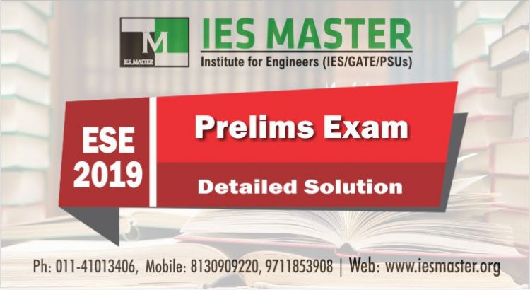 ESE 2019 Prelims Exam Question Papers & Solutions - CE, ME, EE, EC, GS & Engineering Aptitude