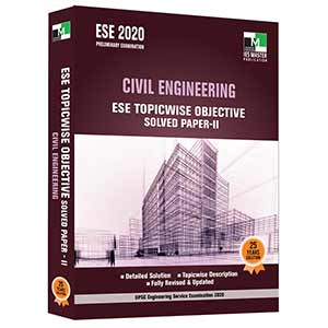ESE 2020 - CIVIL ENGINEERING ESE TOPICWISE OBJECTIVE SOLVED PAPER 2