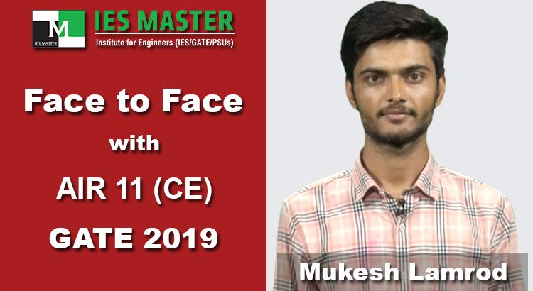 GATE-2019-Face-to-Face-AIR11-CE-Mukesh-Lamrod