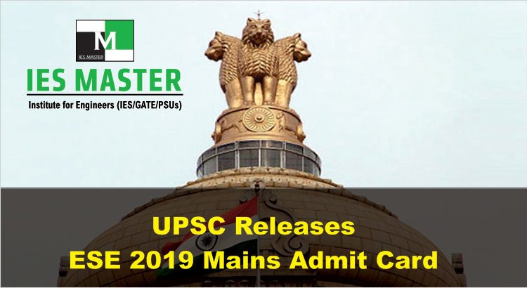 UPSC ESE2019 Mains Admit Card