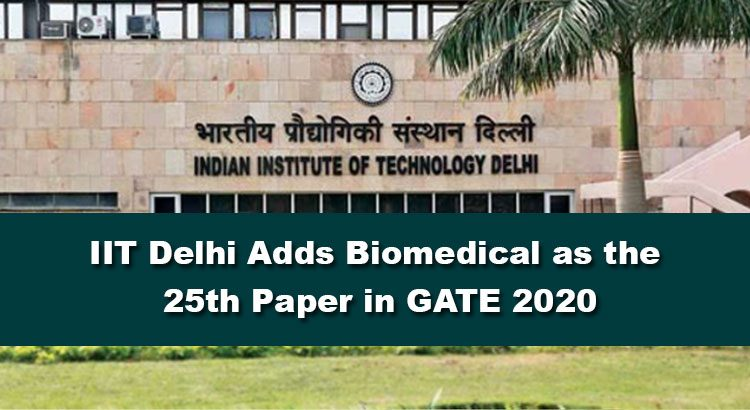 IIT-Delhi-Adds-Biomedical-as-the-25th-Paper-in-GATE-2020