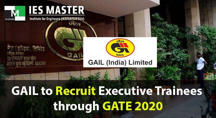 GAIL-to-Recruit-Executive-Trainees-through-GATE-2020