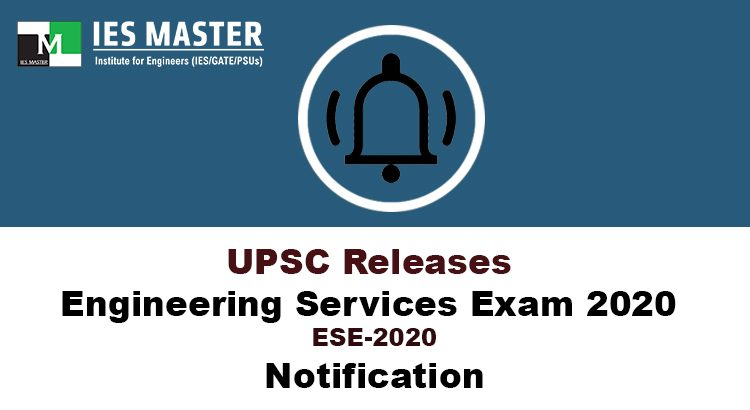 UPSC-Releases-Engineering-Services-Exam-2020-(ESE-2020)-Notification