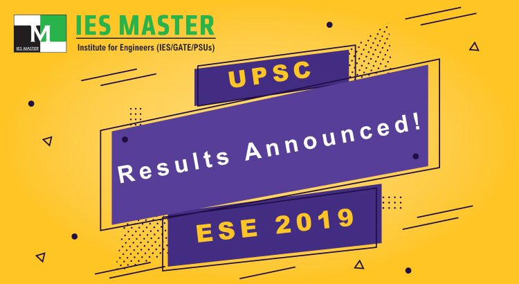 UPSC ESE 2019 Exam results Announced! Download Result PDF & Check your Result