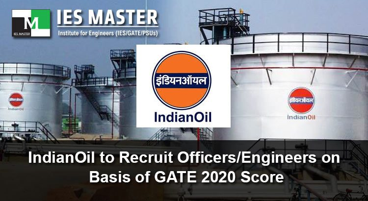 IndianOil-to-Recruit-Officers-Engineers-on-Basis-of-GATE-2020-Score