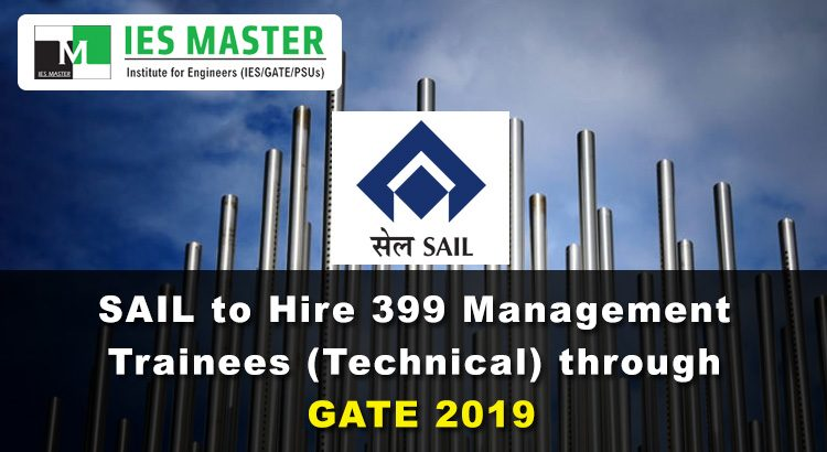 SAIL-to-Hire-399-Management-Trainees-(Technical)-through-GATE-2019