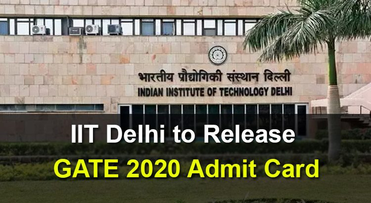 IIT-Delhi-to-Release-GATE-2020-Admit-Card