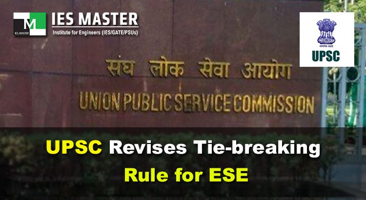 UPSC-Revises-Tie-breaking-Rule-for-ESE