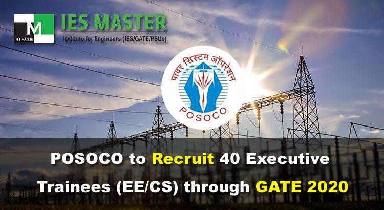 POSOCO-to-Recruit-40-Executive-Trainees-(EE-CS)-through-GATE-2020