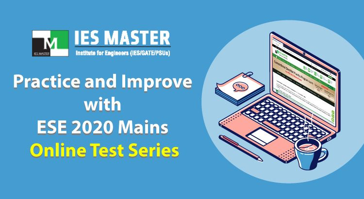 ESE 2020 Mains Online Test Series