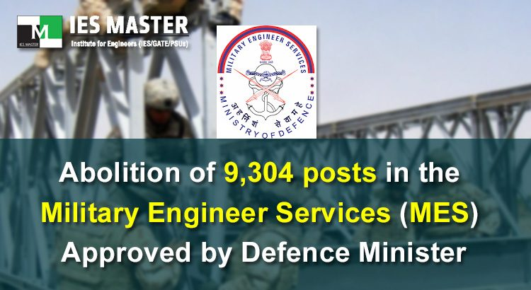 Abolition-of-9,304-posts-in-the-Military-Engineer-Services-(MES)-Approved-by-Defence-Minister