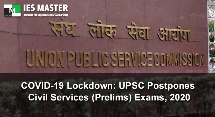 COVID19-Lockdown-UPSC-Postpones-Civil-Services-Prelims-Exams-2020