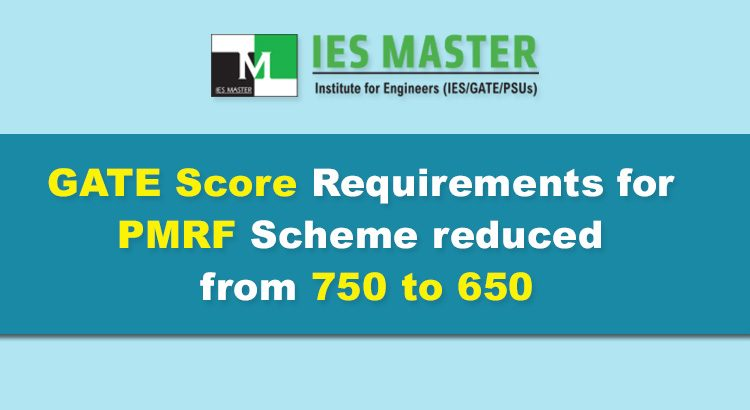 GATE-Score-Requirements-for-PMRF-Scheme-reduced-from-750-to-650