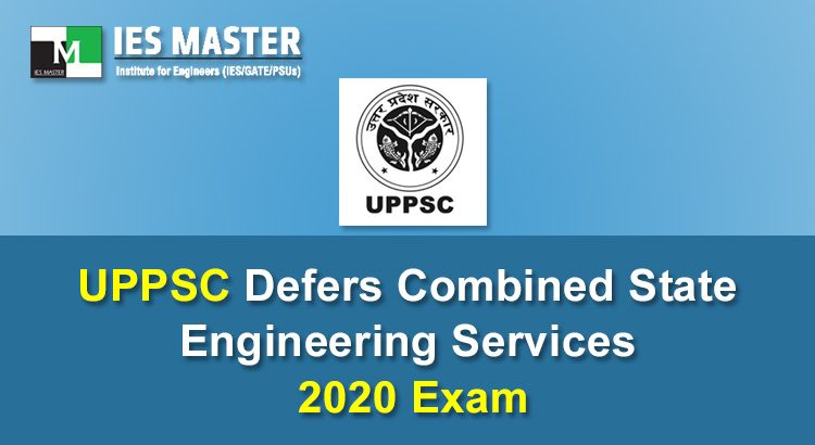 UPPSC-Defers-Combined-State-Engineering-Services-2020-Exam