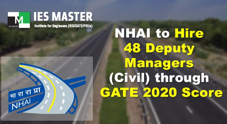 NHAI-to-Hire-48-Deputy-Managers-(Civil)-through-GATE-2020-Score