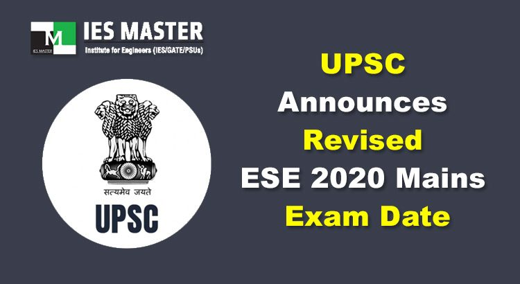 UPSC Announces Revised ESE 2020 Mains Exam Date