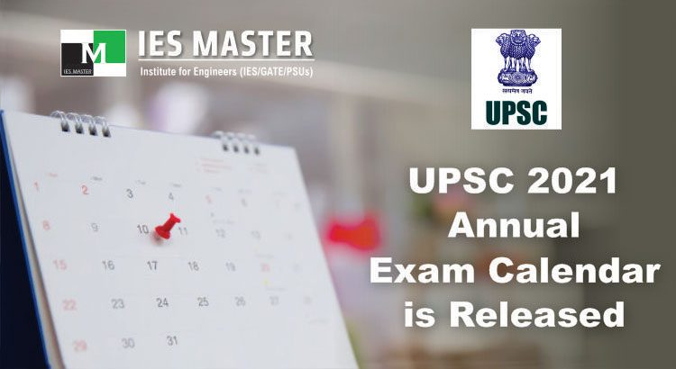 UPSC ANNUAL EXAM CALENDAR FOR 2021 IS RELEASED