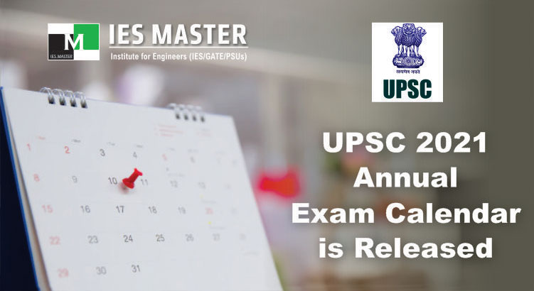 Psu Calendar Fall 2022.Upsc Annual Exam Calendar 2021 Released Every Exams Are Being Rescheduled