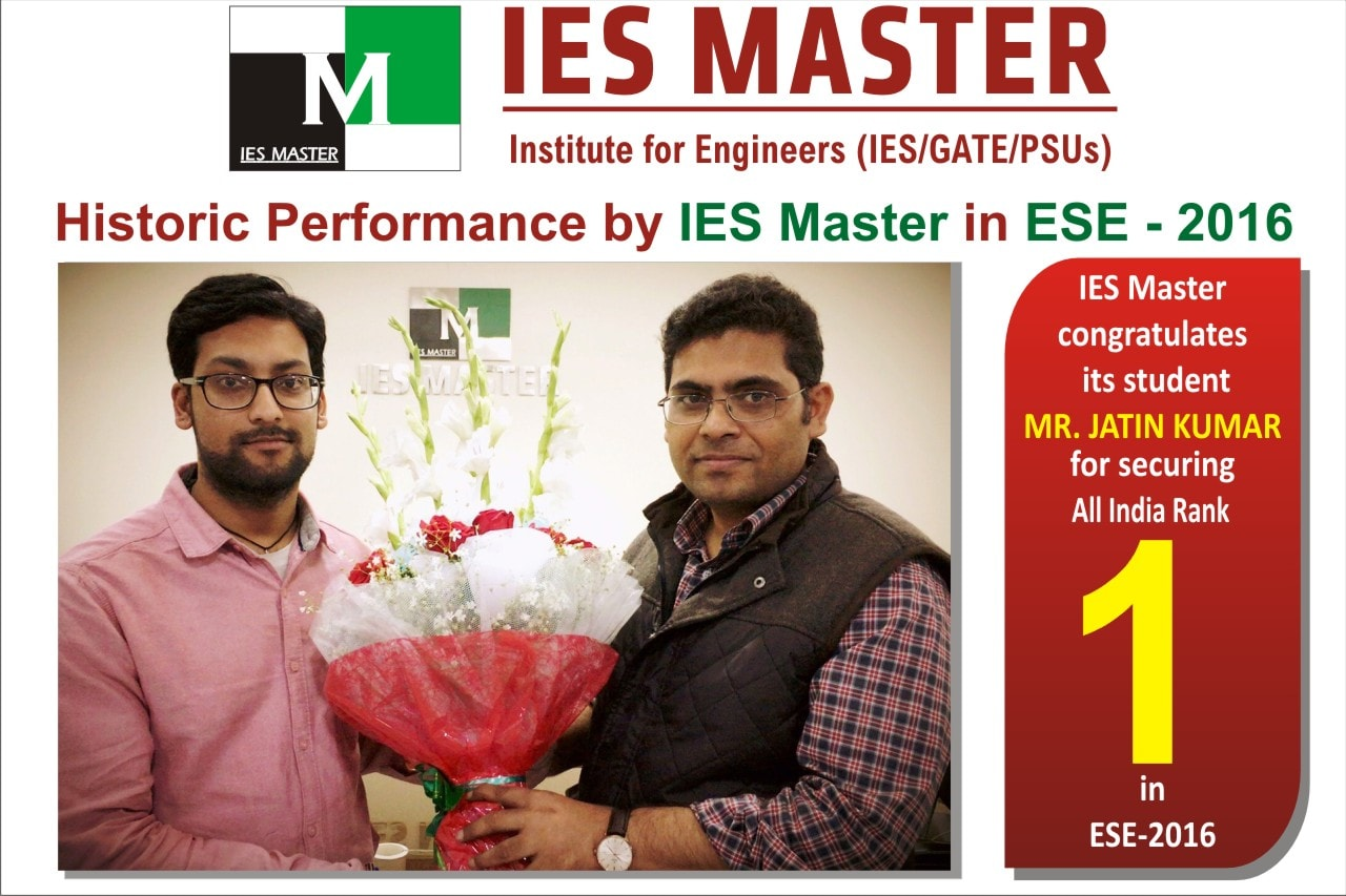 ESE 2016 Exam result - Mr. Jatin Kumar from IES Master Coaching secured 1st rank