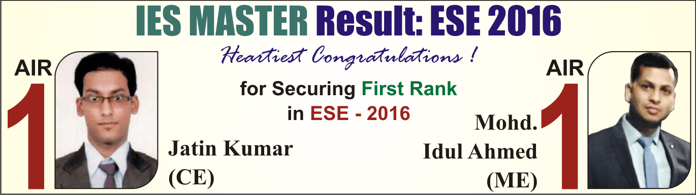 ESE 2016 CE & ME Stream First Rank topper from IES Master - Jatin Kumar