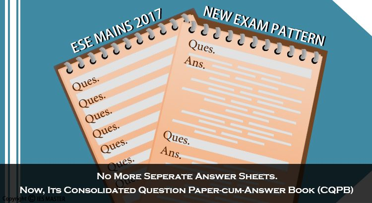 ESE Mains 2017 New Exam Pattern: No More Separate Answer Sheet