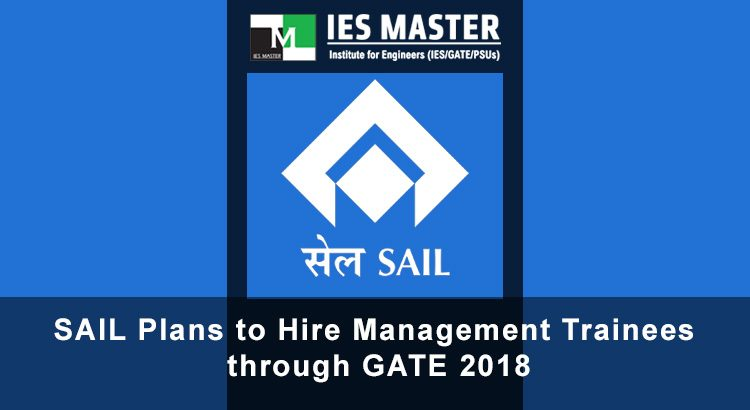 SAIL-Plans-to-Hire-Management-Trainees-through-GATE-2018