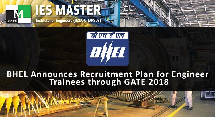 BHEL-Announces-Recruitment-Plan-for-Engineer-Trainees-through-GATE-2018