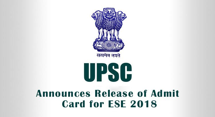 UPSC-Announces-Release-of-Admit-Card-for-ESE-2018