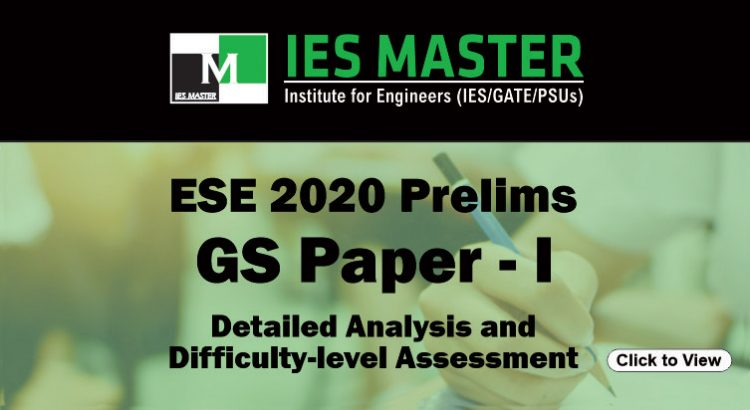 ESE (IES) 2020 Prelims GS Paper-I: Detailed Analysis and Difficulty-level Assessment