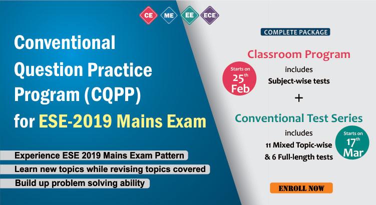 CQPP FOR 2019 MAINS EXAM, IES MASTER, ESE 2019 MAINS EXAM