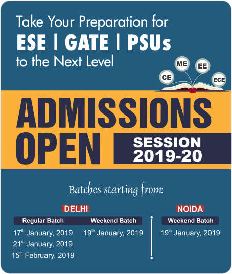 Admission Open for Session 2019-2020, ESE, GATE