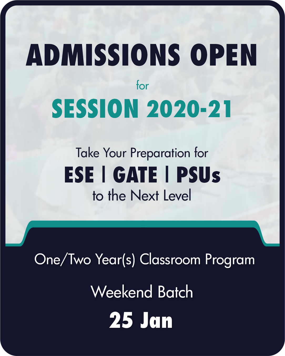 Admission Open Session 2020-21, ESE 2021, GATE 2021 CE, ME, EE, and ECE branches.