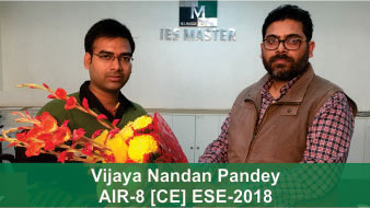 ESE 2018 CE Topper AIR 8 Vijaya Nandan Pandey