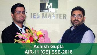 ESE 2018 CE Topper AIR 11 Ashish Gupta