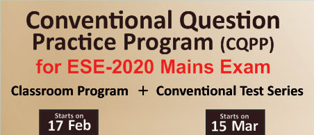 CQPP for ESE 2020 Mains Exam Preparation, ESE 2021, GATE 2021, CE, ME, EE, ECE, ESE, GATE, PSUs